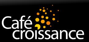 cafe croissance - Compte rendu du Café Croissance Numéro 2