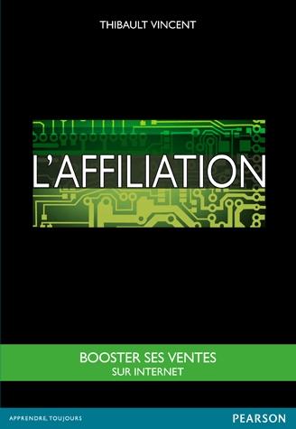 L'affiliation, le livre par Thibault Vincent